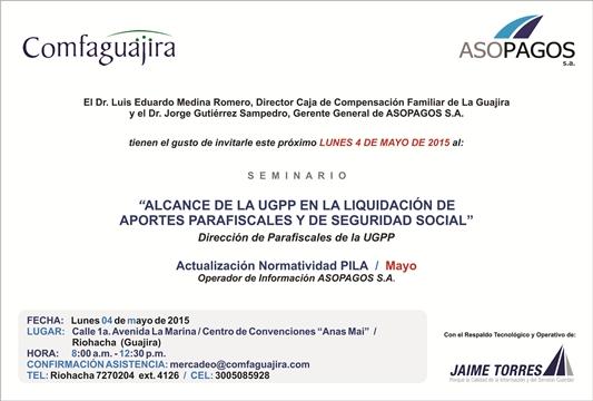 Seminario Asopagos – Comfaguajira – UGPP