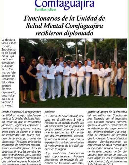 Funcionarios de la Unidad de Salud Mental Comfaguajira recibieron diplomado