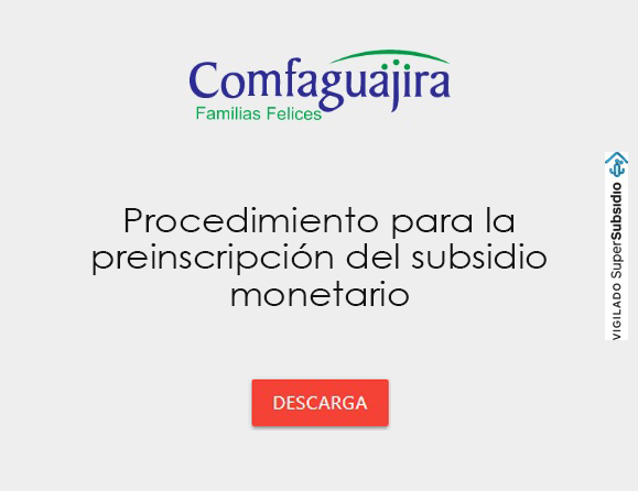 Procedimiento para la preinscripcion del subsidio monetario